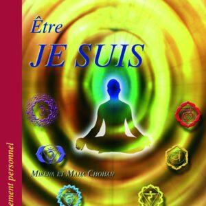 etre-je-suis-mirena-mahajana-livre-eveil-conscience-spiritualite