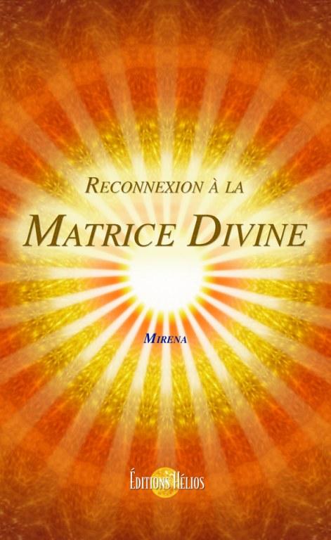 reconnexion-a-la-matrice-divine-mirena-mahajana